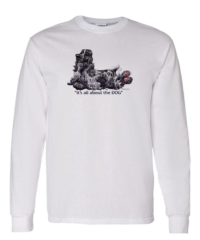 English Cocker Spaniel - All About The Dog - Long Sleeve T-Shirt