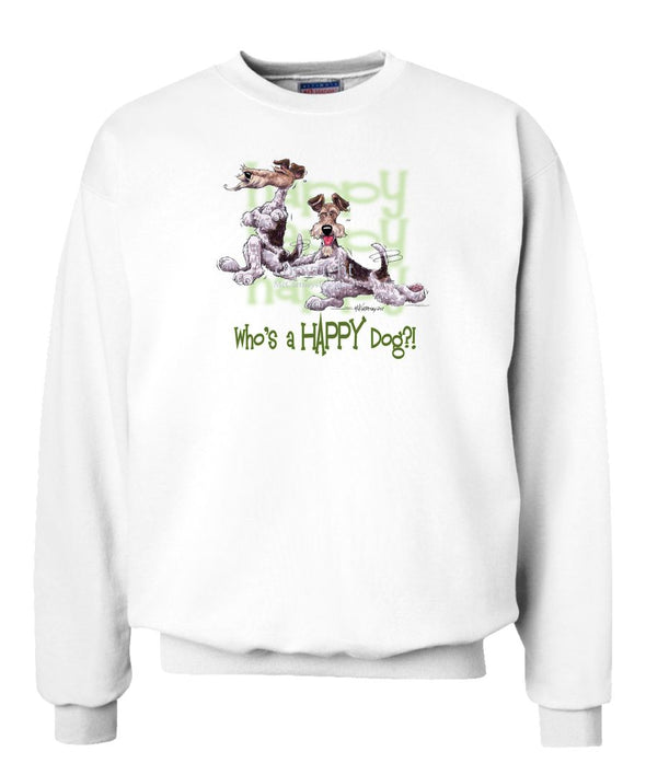 Wire Fox Terrier - Who's A Happy Dog - Sweatshirt