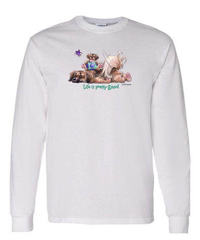 Tibetan Spaniel - Life Is Pretty Good - Long Sleeve T-Shirt