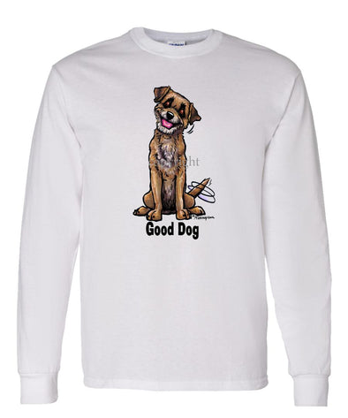 Border Terrier - Good Dog - Long Sleeve T-Shirt