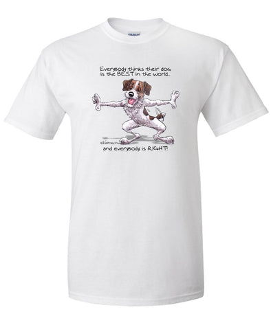 Jack Russell Terrier - Best Dog in the World - T-Shirt