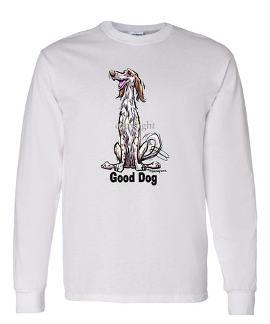 English Setter - Good Dog - Long Sleeve T-Shirt