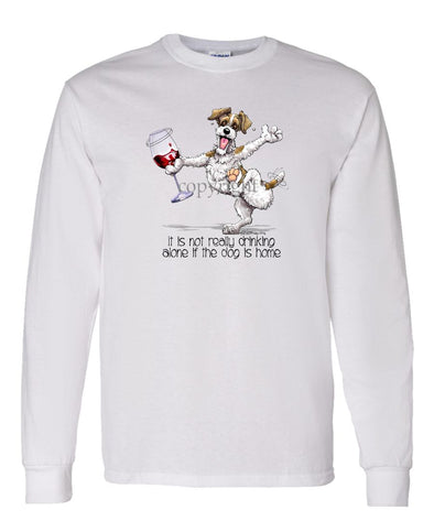 Jack Russell Terrier - It's Drinking Alone 2 - Long Sleeve T-Shirt