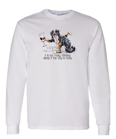 Bernese Mountain Dog - It's Drinking Alone 2 - Long Sleeve T-Shirt