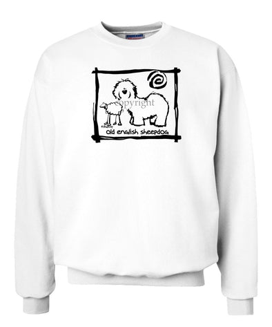 Old English Sheepdog - Cavern Canine - Sweatshirt