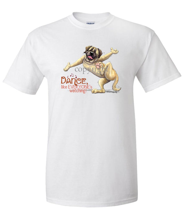 Mastiff - Dance Like Everyones Watching - T-Shirt