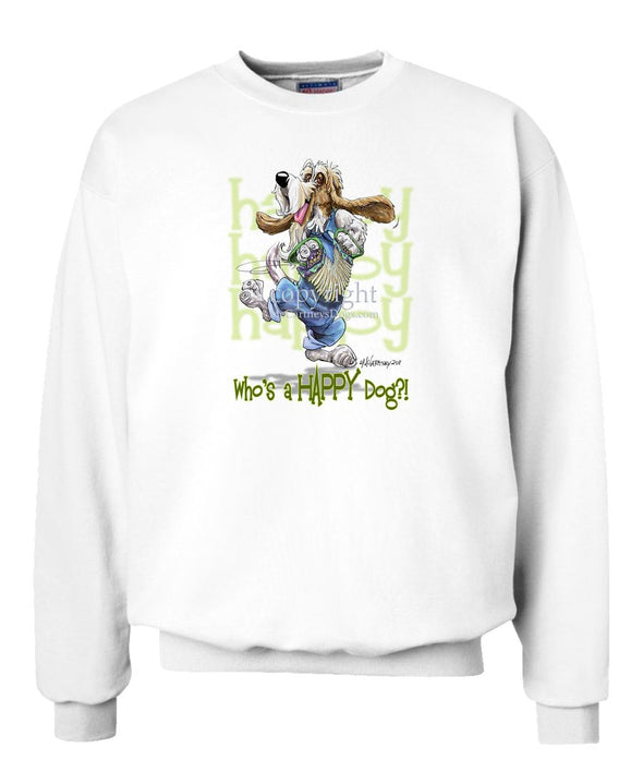 Petit Basset Griffon Vendeen - Who's A Happy Dog - Sweatshirt