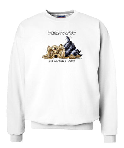 Yorkshire Terrier - Best Dog in the World - Sweatshirt