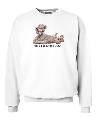Soft Coated Wheaten - All About The Dog - Sweatshirt