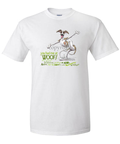 Whippet - You Had Me at Woof - T-Shirt
