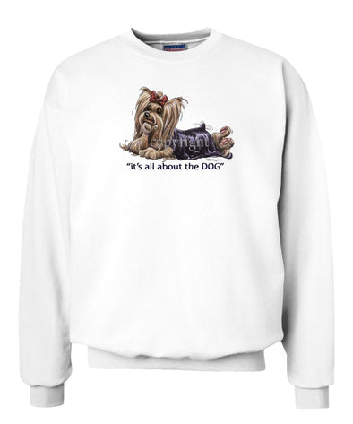Yorkshire Terrier - All About The Dog - Sweatshirt