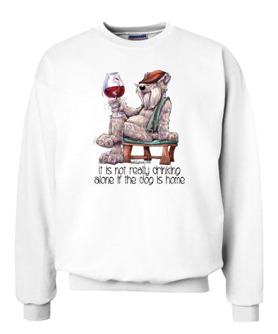 Soft Coated Wheaten - It's Not Drinking Alone - Sweatshirt