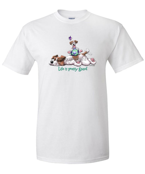 Parson Russell Terrier - Life Is Pretty Good - T-Shirt