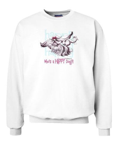 Shih Tzu - Who's A Happy Dog - Sweatshirt
