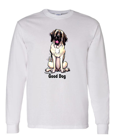 Mastiff - Good Dog - Long Sleeve T-Shirt