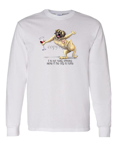 Mastiff - It's Drinking Alone 2 - Long Sleeve T-Shirt