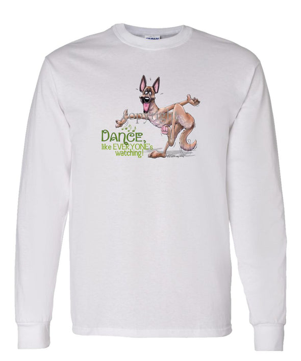 Belgian Malinois - Dance Like Everyones Watching - Long Sleeve T-Shirt