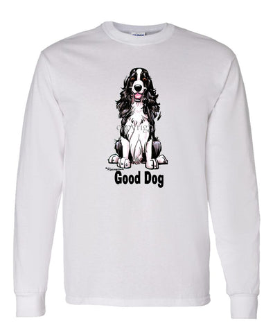 English Springer Spaniel - Good Dog - Long Sleeve T-Shirt