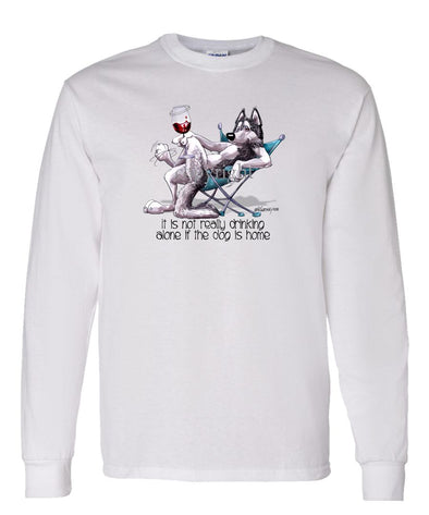 Siberian Husky - It's Not Drinking Alone - Long Sleeve T-Shirt