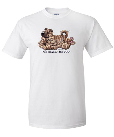 Shar Pei - All About The Dog - T-Shirt