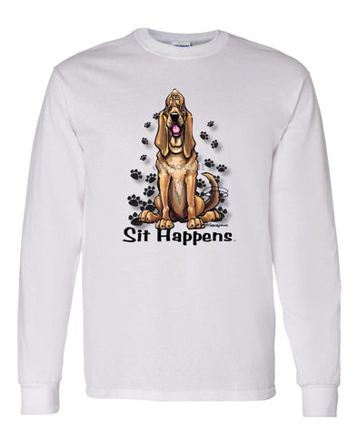 Bloodhound - Sit Happens - Long Sleeve T-Shirt