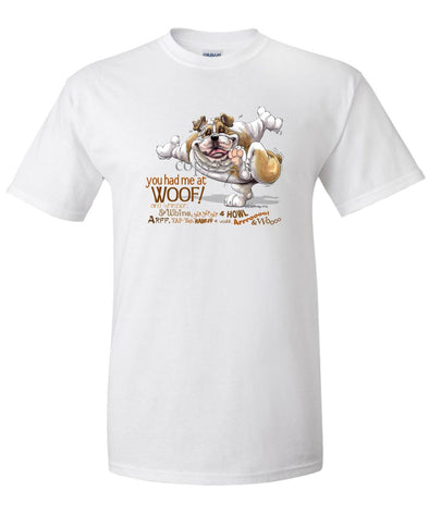 Bulldog - You Had Me at Woof - T-Shirt