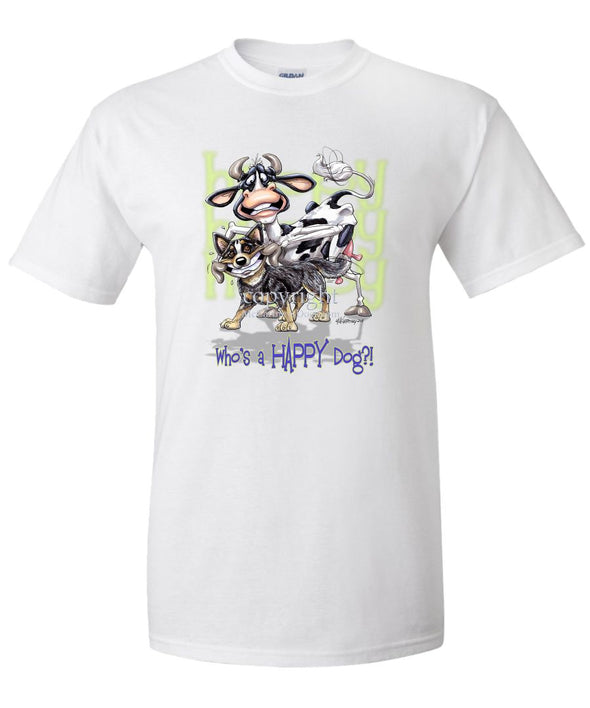 Australian Cattle Dog - Who's A Happy Dog - T-Shirt