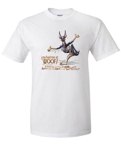 Doberman Pinscher - You Had Me at Woof - T-Shirt
