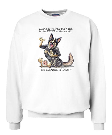 Australian Cattle Dog - Best Dog in the World - Sweatshirt
