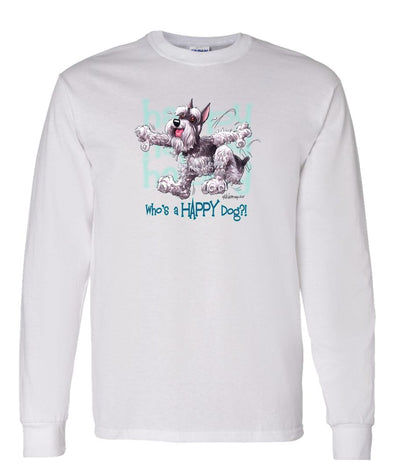 Schnauzer - Who's A Happy Dog - Long Sleeve T-Shirt