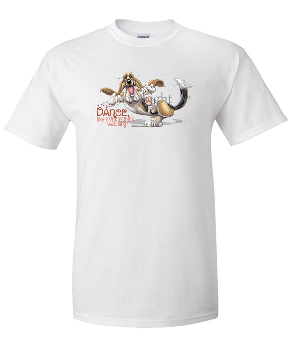 Basset Hound - Dance Like Everyones Watching - T-Shirt