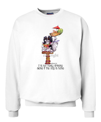 Japanese Chin - It's Not Drinking Alone - Sweatshirt