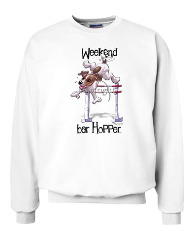 Jack Russell Terrier  Smooth - Weekend Barhopper - Sweatshirt