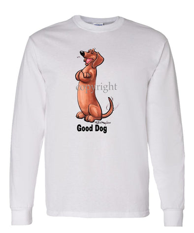 Dachshund  Smooth - Good Dog - Long Sleeve T-Shirt