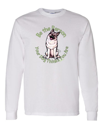 Norwegian Elkhound - Be The Person - Long Sleeve T-Shirt