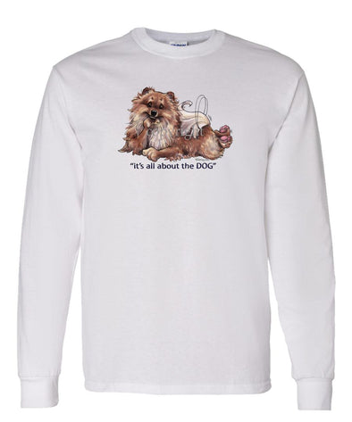 Pomeranian - All About The Dog - Long Sleeve T-Shirt