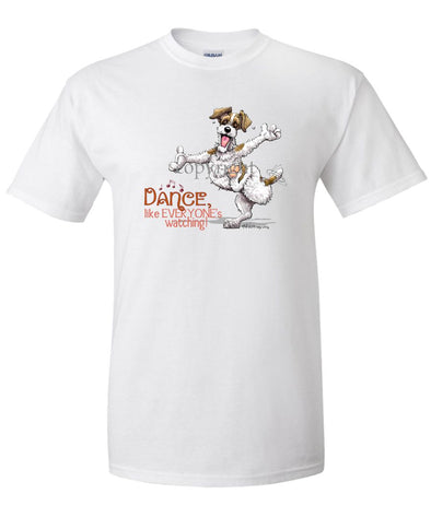 Jack Russell Terrier - Dance Like Everyones Watching - T-Shirt