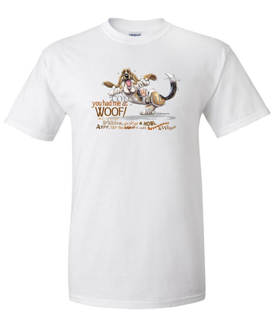 Basset Hound - You Had Me at Woof - T-Shirt