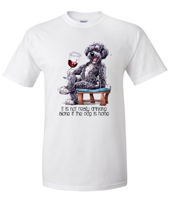 Portuguese Water Dog - It's Not Drinking Alone - T-Shirt
