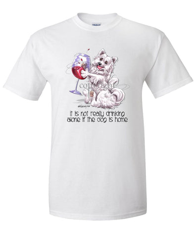 American Eskimo Dog - It's Not Drinking Alone - T-Shirt