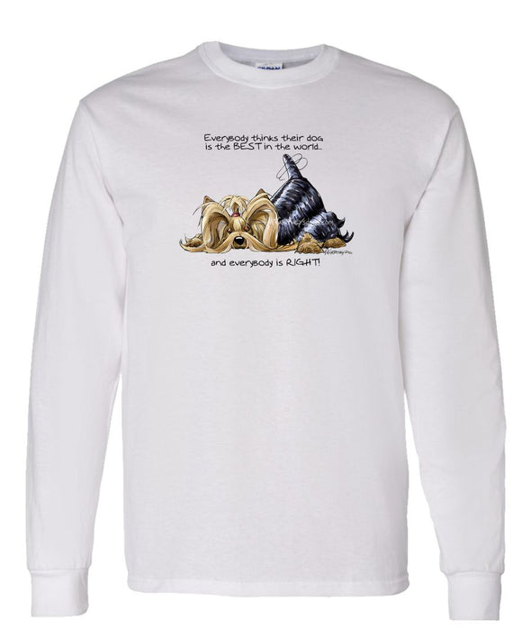 Yorkshire Terrier - Best Dog in the World - Long Sleeve T-Shirt