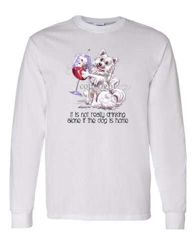 American Eskimo Dog - It's Not Drinking Alone - Long Sleeve T-Shirt