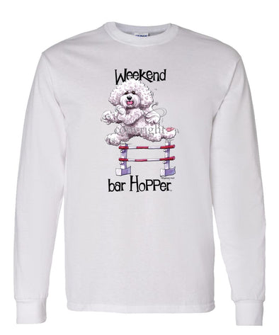 Bichon Frise - Weekend Barhopper - Long Sleeve T-Shirt