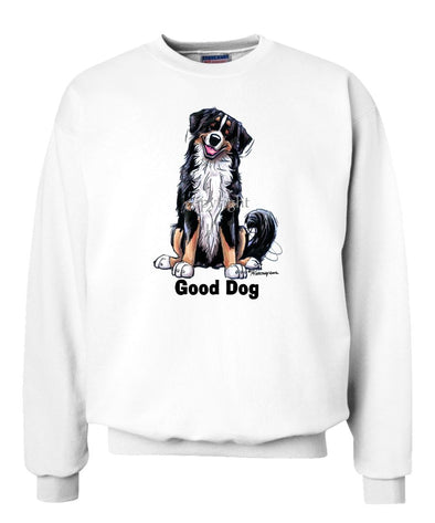 Bernese Mountain Dog - Good Dog - Sweatshirt
