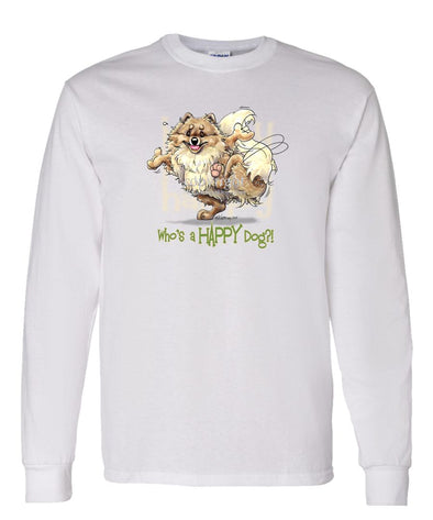 Pomeranian - Who's A Happy Dog - Long Sleeve T-Shirt