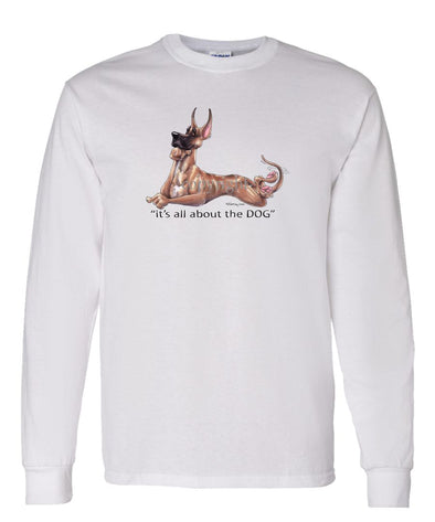 Great Dane - All About The Dog - Long Sleeve T-Shirt