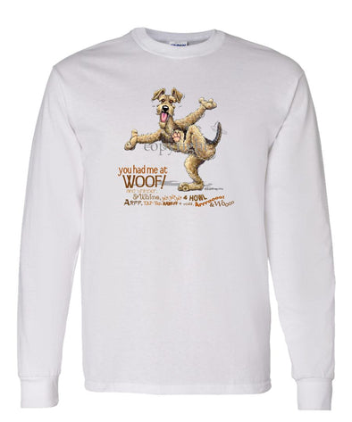 Airedale Terrier - You Had Me at Woof - Long Sleeve T-Shirt