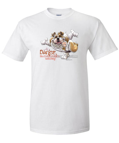 Bulldog - Dance Like Everyones Watching - T-Shirt