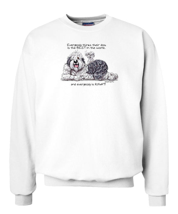 Old English Sheepdog - Best Dog in the World - Sweatshirt