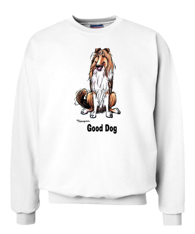 Collie - Good Dog - Sweatshirt